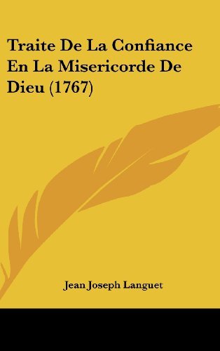 9781104964672: Traite De La Confiance En La Misericorde De Dieu (1767) (French Edition)