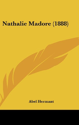 9781104964740: Nathalie Madore (1888) (French Edition)