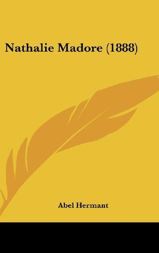 9781104964740: Nathalie Madore (1888)