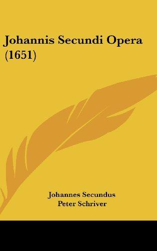 9781104967079: Johannis Secundi Opera (1651) (Latin Edition)