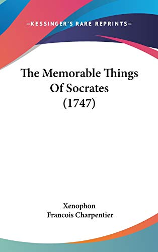 9781104973025: The Memorable Things Of Socrates (1747)