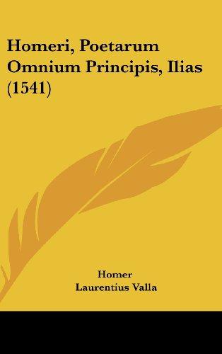 9781104973674: Homeri, Poetarum Omnium Principis, Ilias (1541)