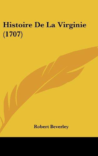 9781104975128: Histoire de La Virginie (1707)