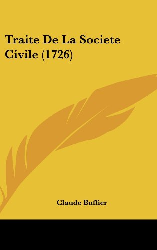 9781104976972: Traite De La Societe Civile (1726) (French Edition)