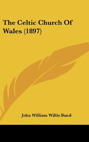 9781104980535: The Celtic Church Of Wales (1897)
