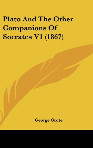 9781104981785: Plato And The Other Companions Of Socrates V1 (1867)
