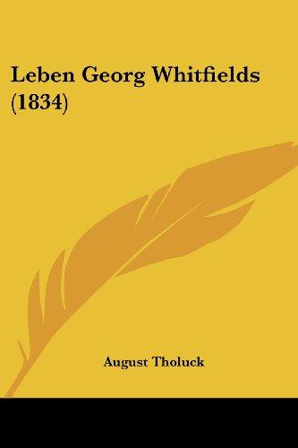9781104989804: Leben Georg Whitfields (1834) (German Edition)