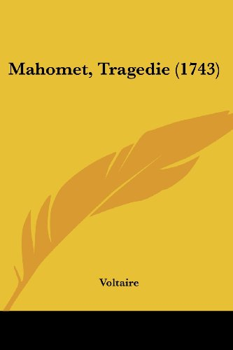 9781104999421: Mahomet, Tragedie (1743) (French Edition)