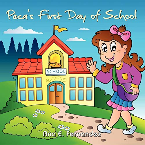 9781105018800: Peca's First Day of School