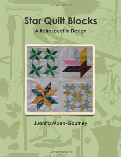 9781105022579: Star Quilt Blocks A Retrospect In Design