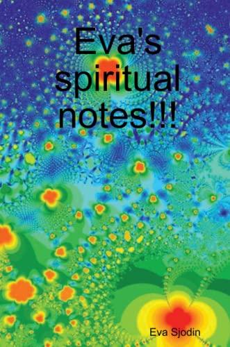 9781105032035: Eva'S Spiritual Notes!!!