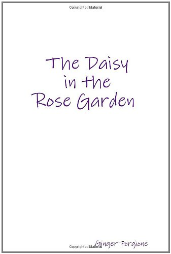9781105041334: The Daisy In The Rose Garden