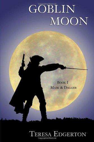 Goblin Moon (1105047261) by Teresa Edgerton