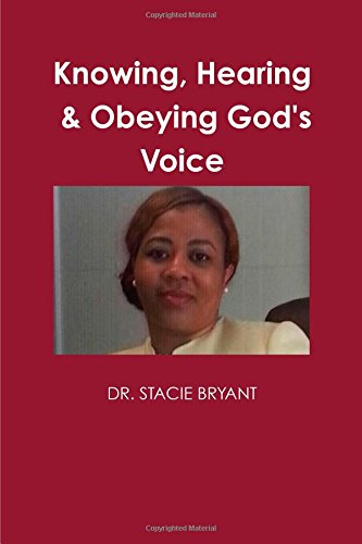 9781105047688: Knowing, Hearing, and Obeying God's Voice