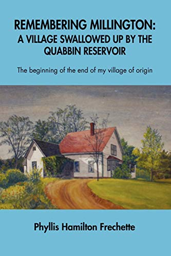 9781105048456: Remembering Millington: A Village Swallowed up by the Quabbin Reservoir
