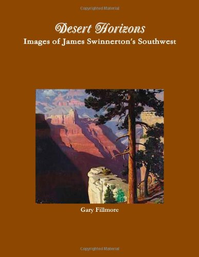 9781105051173: Desert Horizons: Images of James Swinnerton's Southwest