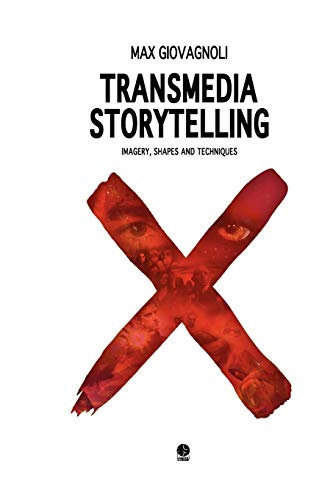 9781105062582: Transmedia Storytelling: Imagery, Shapes And Techniques
