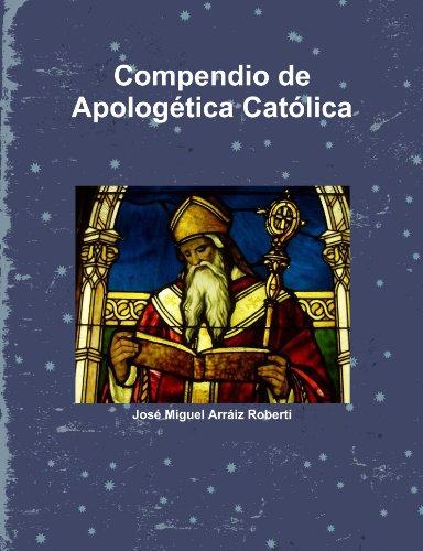 9781105063701: Compendio de Apologética Católica