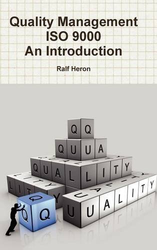 Quality Management Iso 9000 : An Introduction: Heron, Ralf