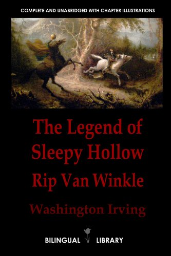 9781105067563: The Legend Of Sleepy Hollow And Rip Van Winkle-La Leyenda De Sleepy Hollow Y Rip Van Winkle: English-Spanish Parallel Text Edition