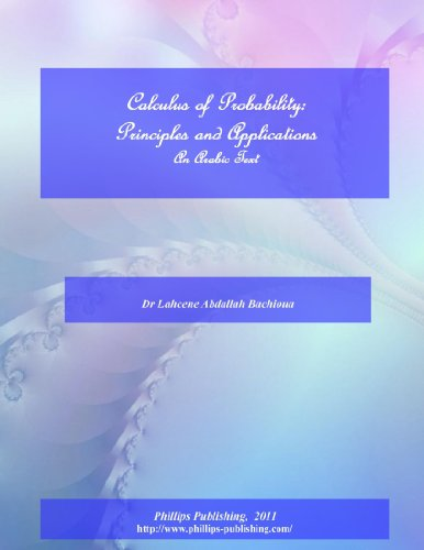 9781105069031: Calculus Of Probabilities: Principles And Applications -An Arabic Textbook (Arabic Edition)