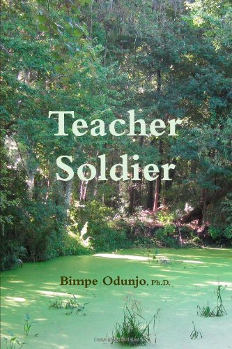 9781105070303: Teacher Soldier
