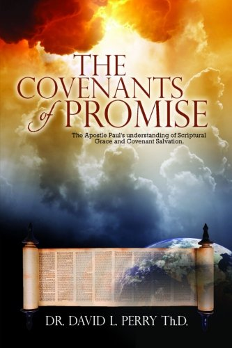 9781105070464: The Covenants of Promise