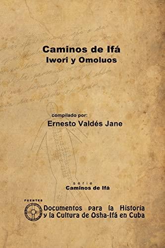 9781105074134: Caminos De Ifá. Iwori Y Omolúos (Spanish Edition)