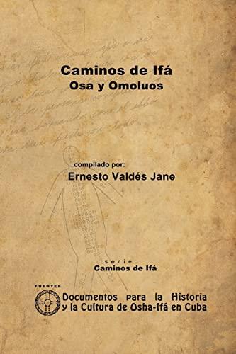 9781105074219: Caminos De Ifá. Osa Y Omolúos (Spanish Edition)