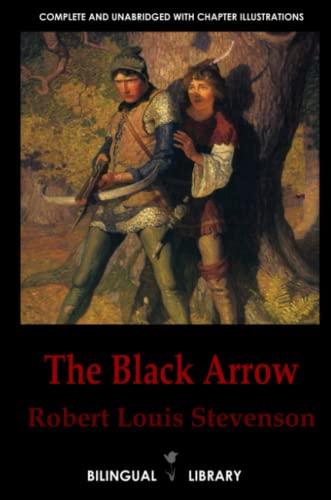 9781105088186: The Black Arrow-La Flecha Negra: English-Spanish Parallel Text Edition