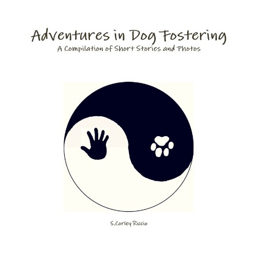 9781105089985: Adventures In Dog Fostering