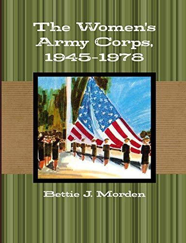 9781105093562: The Women's Army Corps, 1945-1978