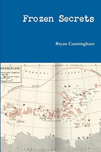 Frozen Secrets: Bryan Cunningham