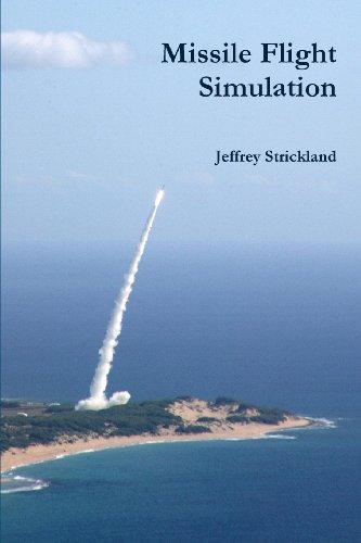 9781105102813: Missile Flight Simulation
