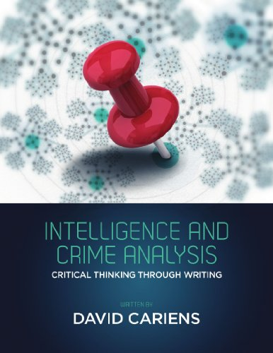 Intelligence and crime analysis critical thinking through writing