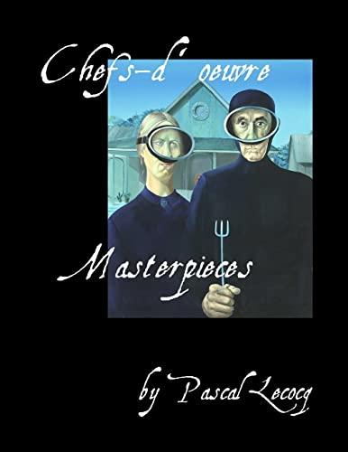 Chefs-DoeuvreMasterpieces By Pascal Lecocq: Pascal Lecocq