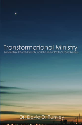 9781105116520: Transformational Leadership: The Senior Pastor'S Impact On Church Effectiveness