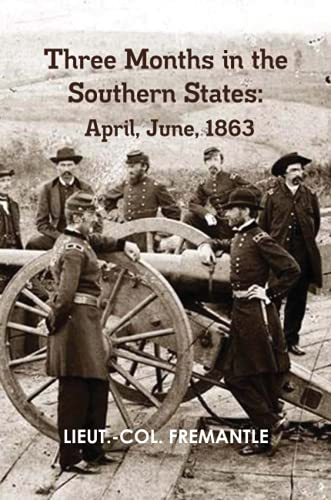 9781105130564: Three Months In The Southern States: April, June, 1863