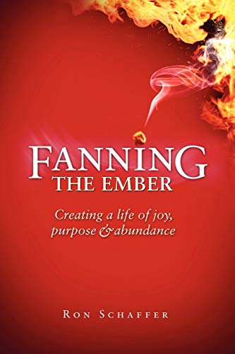 Fanning the Ember (Paperback): Ron Schaffer
