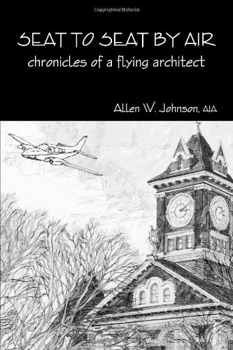 9781105186158: Seat To Seat By Air - Chronicles Of A Flying Architect