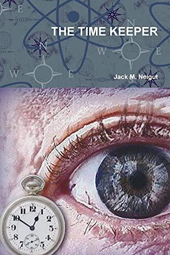 THE TIME KEEPER: Jack Neigut