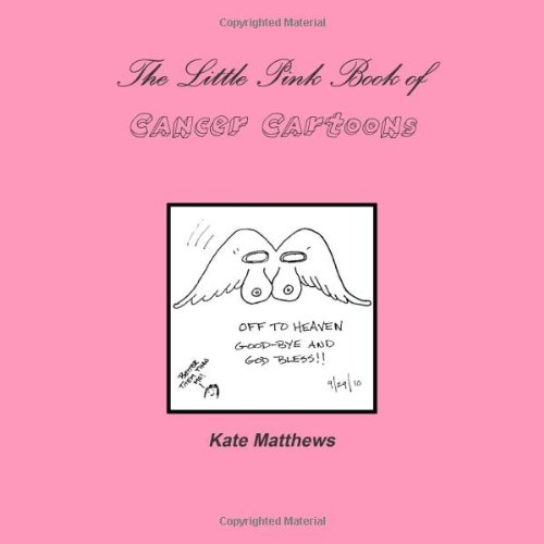 9781105243608: The Little Pink Book Of Cancer Cartoons
