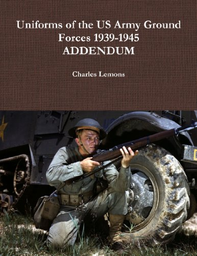 9781105268922: Uniforms Of The Us Army Ground Forces 1939-1945, Addendum