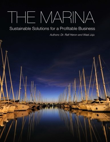 9781105270345: The Marina-Sustainable Solutions for a Profitable Business