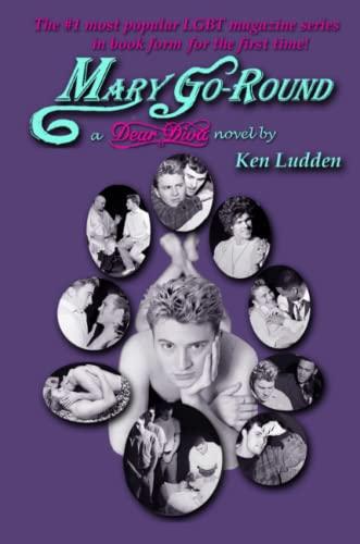 Mary Go-Round - A Dear Diva Novel: Ken Ludden