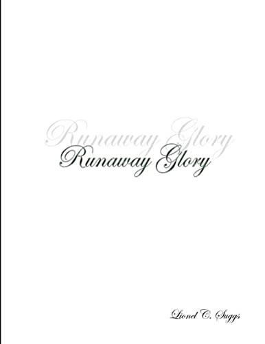 9781105290701: Runaway Glory