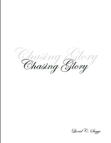 9781105290725: Chasing Glory
