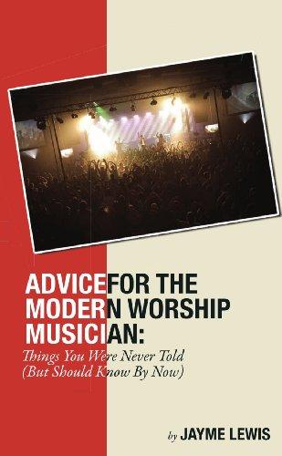 9781105317293: Advice For The Modern Worship Musician