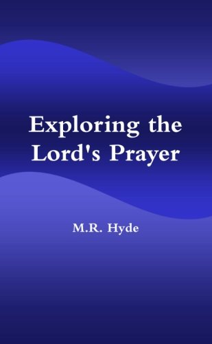 9781105320040: Exploring the Lord's Prayer