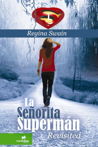 9781105320910: La Seòorita Superm·N Revisited (Spanish Edition)